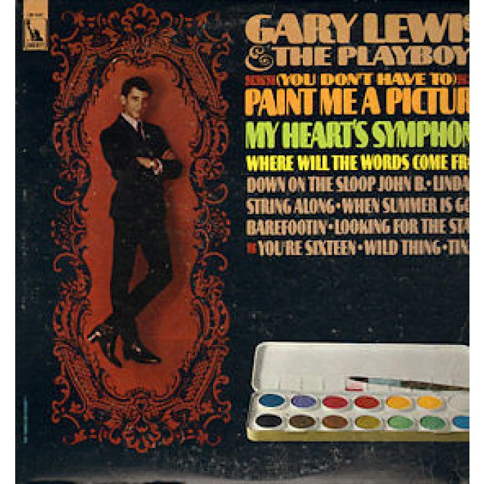 Gary Lewis & The Playboys ‎– (You Don't Have To) Paint Me A Picture -1967 (Clearance Vinyl)