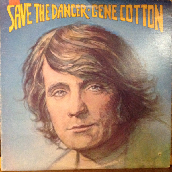 Gene Cotton ‎– Save The Dancer -1978- Folk Rock, Pop Rock ( vinyl )