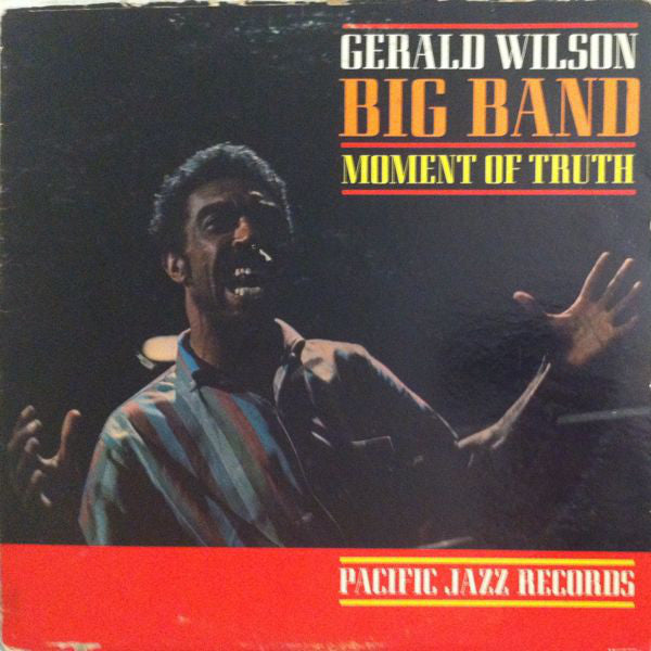 Gerald Wilson Big Band ‎– Moment Of Truth -1962 Jazz (vinyl)
