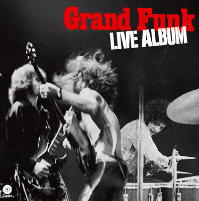 Grand Funk Railroad ‎– Live Album - 2 lps - 1970- Blues Rock, Garage Rock (CLEARANCE VINYL) Overstocked