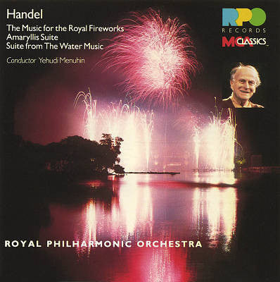 Handel,Yehudi Menuhin, Royal Philharmonic Orchestra ‎– Music For The Royal Fireworks / Amaryllis Suite / Suite From The Water Music (vinyl)