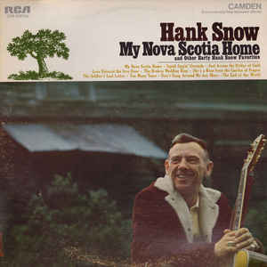 Hank Snow ‎– My Nova Scotia Home And Other Early Hank Snow Favorites - 1968 Country (vinyl)