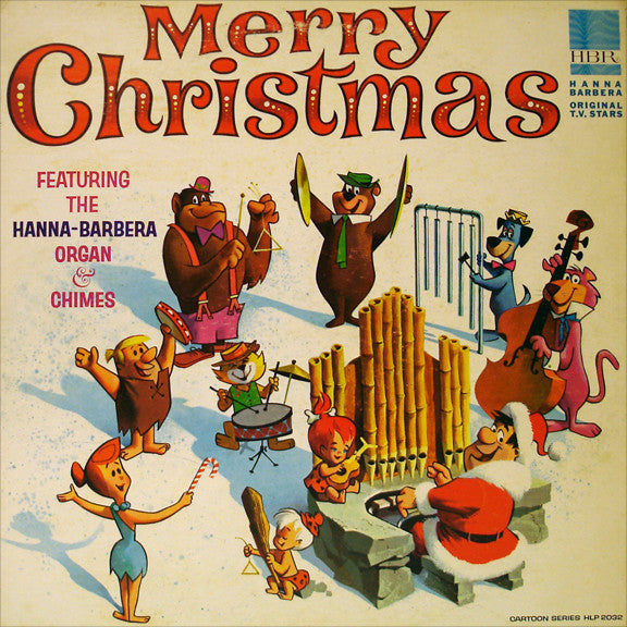Hanna-Barbera Organ & Chimes ‎– Merry Christmas -1965-  Children's , Christmas (vinyl)