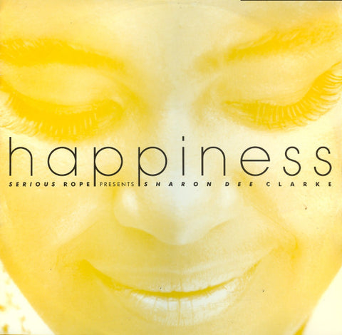 Serious Rope Presents Sharon Dee Clarke ‎– Happiness -1983- Electronic - UK Vinyl