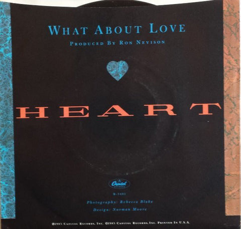 "Heart ‎– What About Love - 1985-Pop Rock Vinyl, 7"", 45 RPM"