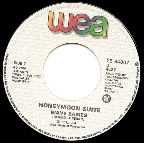 "Honeymoon Suite ‎– New Girl Now / Wave babies - 1984- Pop Rock , 7"", 45 RPM, Single"
