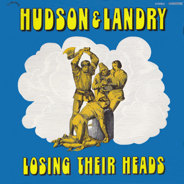 Hudson And Landry ‎– Losing Their Heads -1972  Comedy (vinyl)