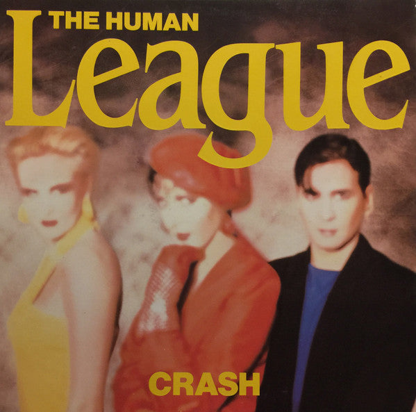 Human League ‎– Crash -1986  Synth-pop (vinyl)