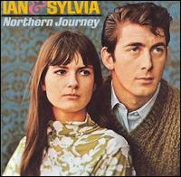 Ian & Sylvia ‎– Northern Journey -1964 -  Folk, World, & Country (vinyl)