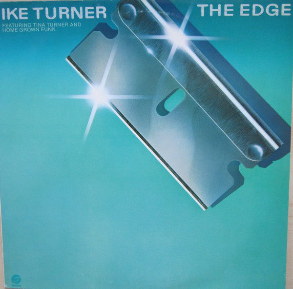 Ike Turner Featuring Tina Turner And Home Grown Funk ‎– The Edge -1980-Funk / Soul (vinyl)