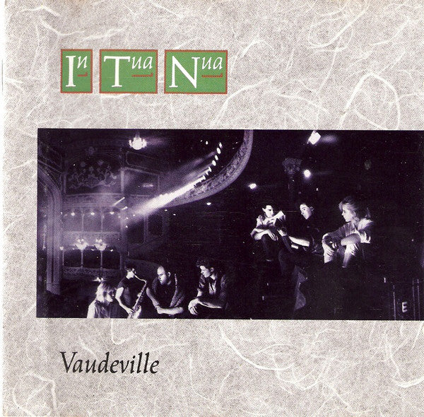 In Tua Nua ‎– Vaudeville -1987 - Alternative Rock (UK vinyl)