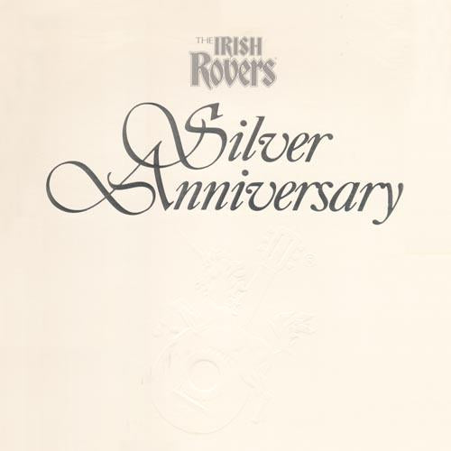 Irish Rovers,  Silver Anniversary -1986 - 2lps- Celtic, Folk ( New Vinyl ) embossed white cover - Sealed