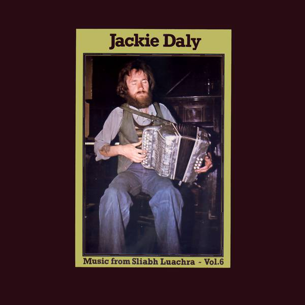 Jackie Daly ‎– Music From Sliabh Luachra - Vol 6 -1977-  Folk, World, & Country (Rare Vinyl)