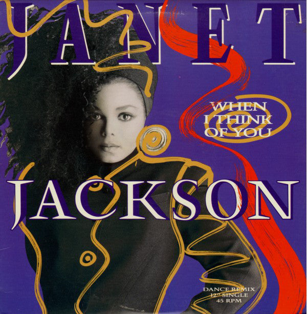 "Janet Jackson ‎– When I Think Of You (Dance Remix) - 1986- Funk / Soul ( Vinyl, 12"", 45 RPM, Single )"