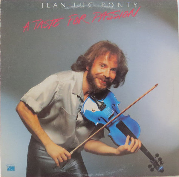 Jean-Luc Ponty ‎– A Taste For Passion-1979-  Jazz-Rock, Fusion (vinyl)