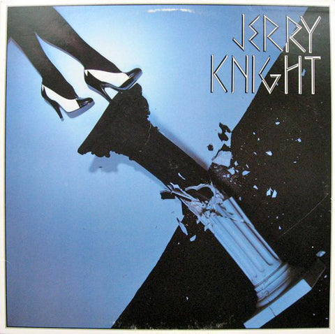 Jerry Knight ‎– Jerry Knight-1980-  Rock, Funk / Soul, Pop (vinyl)