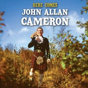 John Allan Cameron: Here Comes -1969-Folk, World, & Country (vinyl)