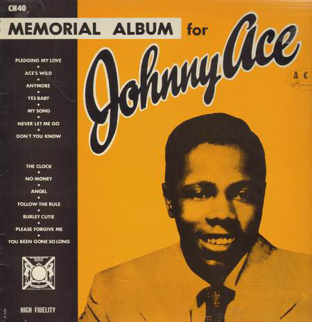 Johnny Ace ‎– Memorial Album For Johnny Ace - Blues, Pop Style: Rhythm & Blues, Ballad, Vocal (UK Import Vinyl)