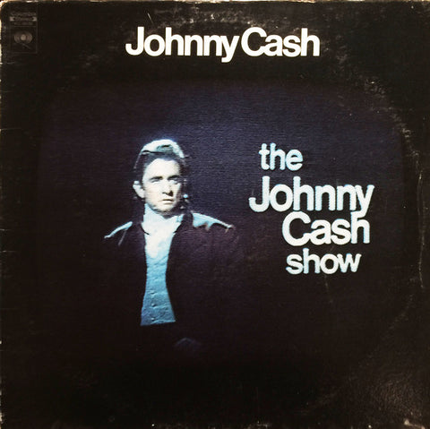 Johnny Cash ‎– The Johnny Cash Show -1970-  Folk, World, & Country (vinyl)