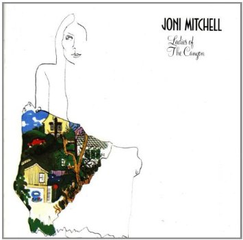 Joni Mitchell ‎– Ladies Of The Canyon -1971 - Jazz, Folk Rock, Acoustic, Soft Rock (vinyl)
