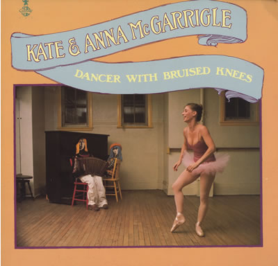 Kate & Anna McGarrigle - Dancer With Bruised Knees -1977 Folk Rock (vinyl)