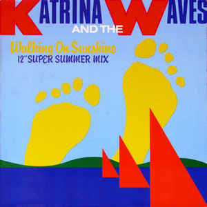 "Katrina And The Waves ‎– Walking On Sunshine - 1985 -Rock & Roll, - Vinyl, 12"", 45 RPM"