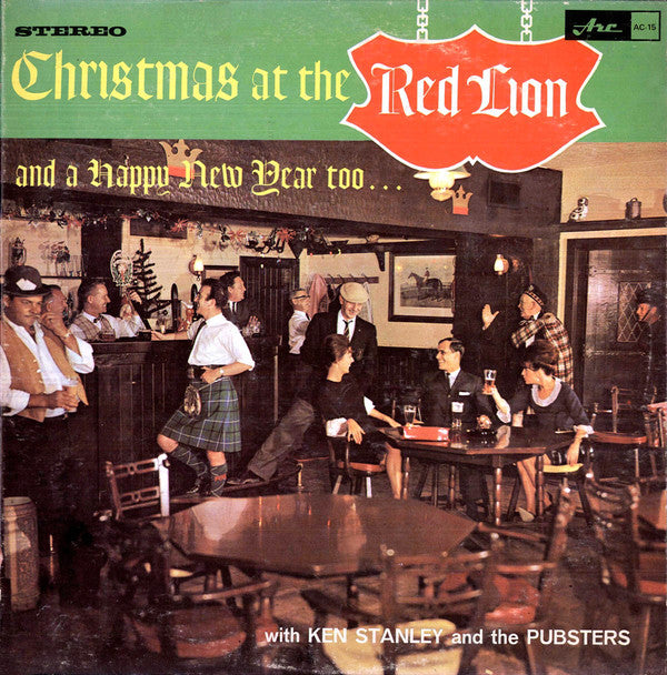 Ken Stanley And The Pubsters ‎– Christmas At The Red Lion and a Happy New Year too... - Jazz , Folk (vinyl)