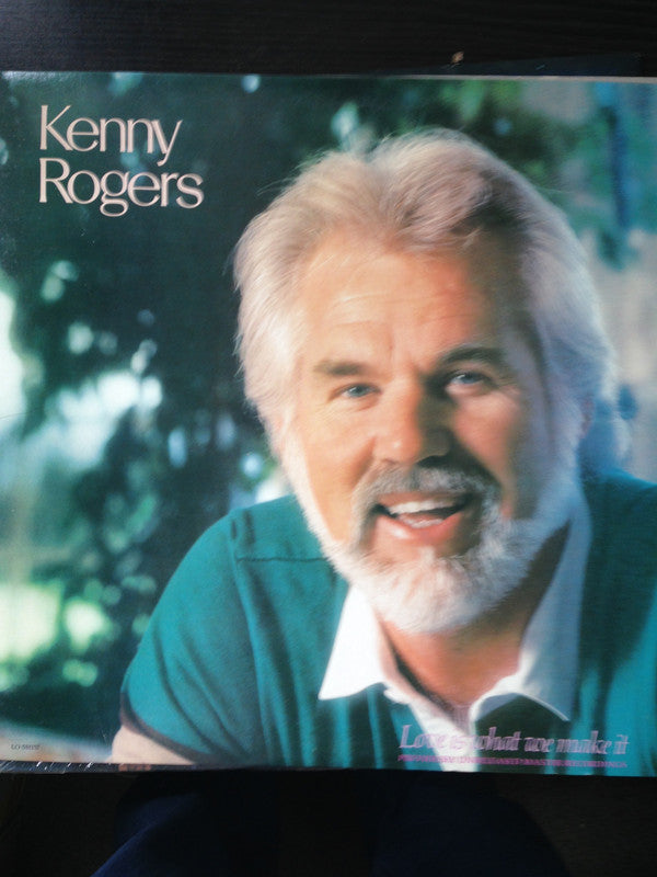 Kenny Rogers ‎– Love Is What We Make It - 1985-Pop, Folk, World, & Country (vinyl)