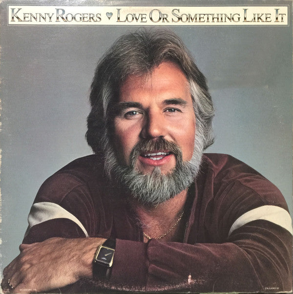 Kenny Rogers ‎– Love Or Something Like It -1978- Country (Vinyl)