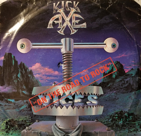 "Kick Axe ‎– On The Road To Rock - 1984-Heavy Metal - Vinyl, 7"", 45 RPM, Single"