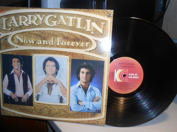 Larry Gatlin ‎– Now And Forever - 1980 Folk, Country (Vinyl)