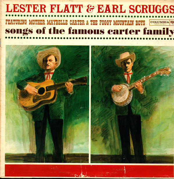 Lester Flatt & Earl Scruggs Featuring Mother Maybelle Carter* & The Foggy Mountain Boys ‎– Songs Of The Famous Carter Family (Vinyl)