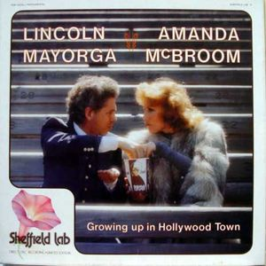 Lincoln Mayorga And Amanda McBroom ‎– Growing Up In Hollywood Town - Limited Edition - 1980- Pop (Rare Vinyl)