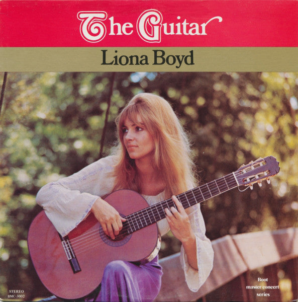 Liona Boyd ‎– The Guitar - 1974-Classical, Folk, World, & Country, Acoustic (vinyl)