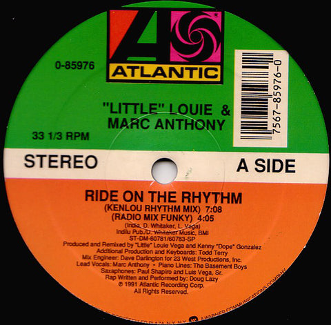 """Little"" Louie & Marc Anthony ‎– Ride On The Rhythm -1991- house electronic (vinyl)"