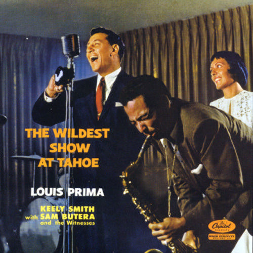 Louis Prima, Keely Smith With Sam Butera And The Witnesses ‎– The Wildest Show At Tahoe-1957- Jazz,Vocal, Easy Listening (vinyl)