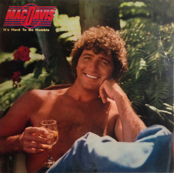 Mac Davis ‎– It's Hard To Be Humble - 1980-Country, Ballad, Disco (vinyl)
