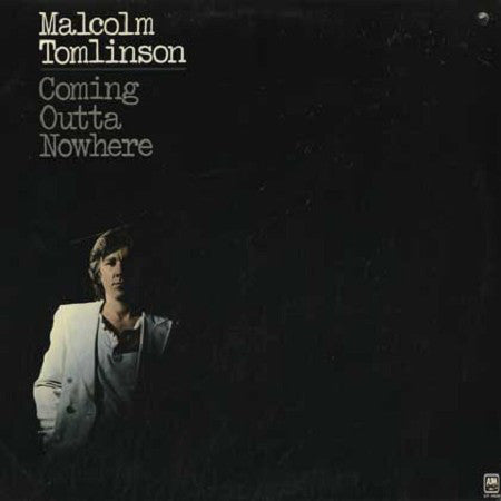 Malcolm Tomlinson ‎– Coming Outta Nowhere- 1977  Pop Rock (vinyl)