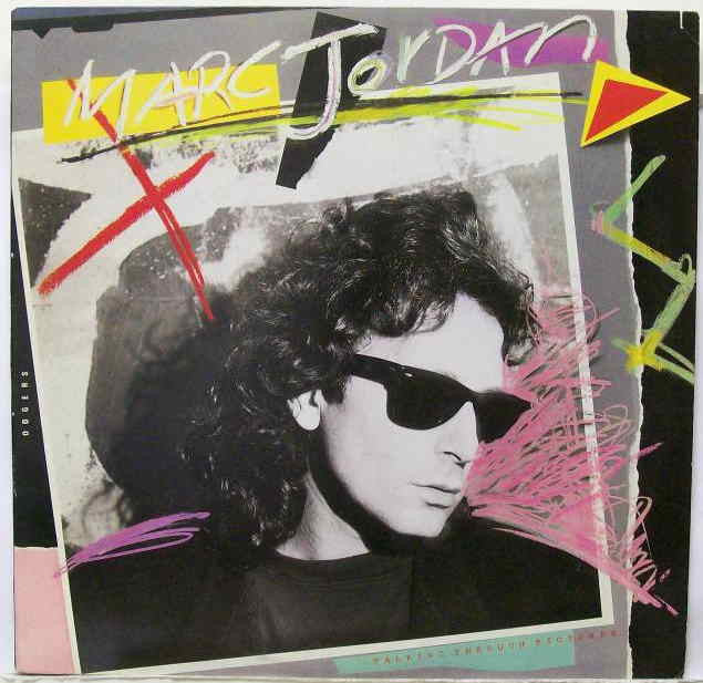Marc Jordan ‎– Talking Through Pictures-1987- Synth-pop, Power Pop (vinyl)