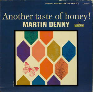 2  - Martin Denny ‎–  Taste Of Honey Albums - one price  Jazz, Folk, World, & Country ,Easy Listening, Space-Age, Pacific (vinyl)