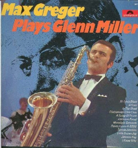 Max Greger ‎– Max Greger Plays Glenn Miller -1970 - Jazz, Blues (vinyl)
