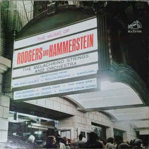 Melachrino Strings And Orchestra ‎– The Music of Rodgers and Hammerstein -1962- Stage & Screen(vinyl)