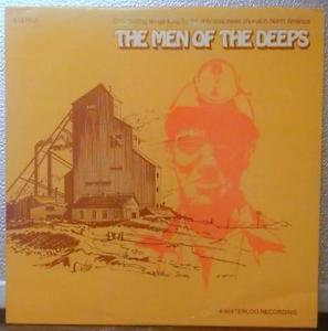 Men Of The Deeps,The ‎– The Men Of The Deeps -1975 - Maritime Folk, World, & Country ( Vinyl )