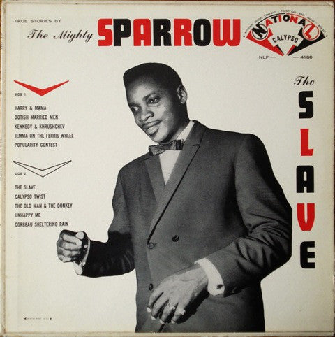 Mighty Sparrow, The ‎– The Slave - 1963 - Rare  Calypso/ Reggae (vinyl)