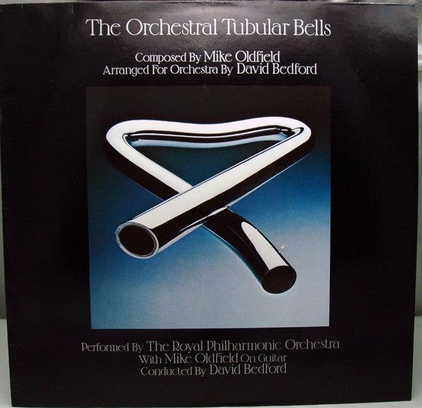 Mike Oldfield, The Royal Philharmonic Orchestra, David Bedford ‎– The Orchestral Tubular Bells