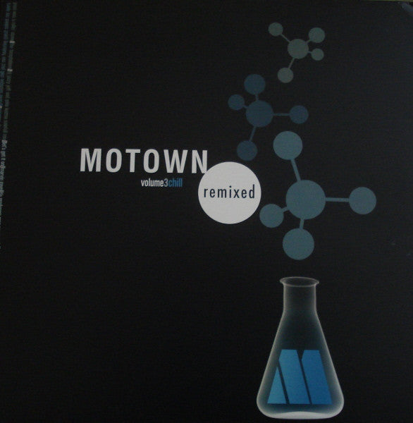 Motown Remixed Volume 3 Chill - 2005-Jazz, Rock, Funk / Soul - (vinyl)