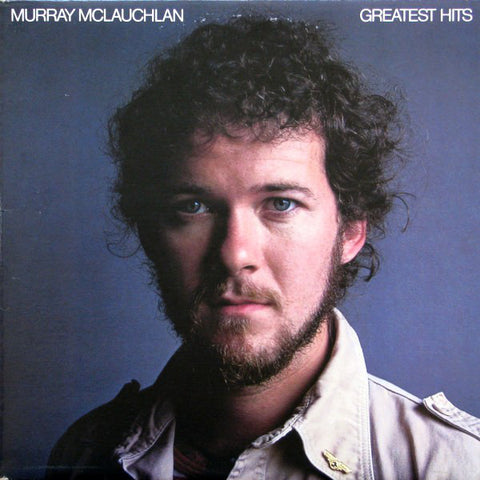 Murray McLauchlan ‎– Greatest Hits - 1978- Folk Rock, Pop Rock (  Clearance Vinyl) Overstocked
