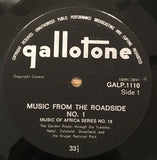 Music From The Roadside N°.1-  Music Of Africa Series – N° 18 - 1963? - African, Field Recording (Rare Vinyl)