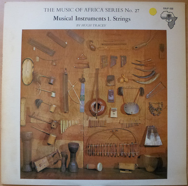 The Music Of Africa Series No. 27 Musical Instruments 1. Strings -  Music of Africa Series – No. 27 -1972-  African, Field Recording (Rare Vinyl)