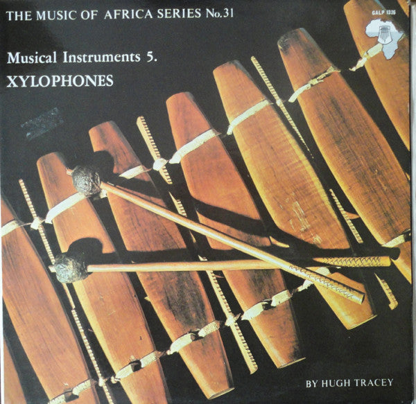 Musical Instruments 5. Xylophones- Music of Africa Series – No. 31 -1972- African Folk (vinyl)